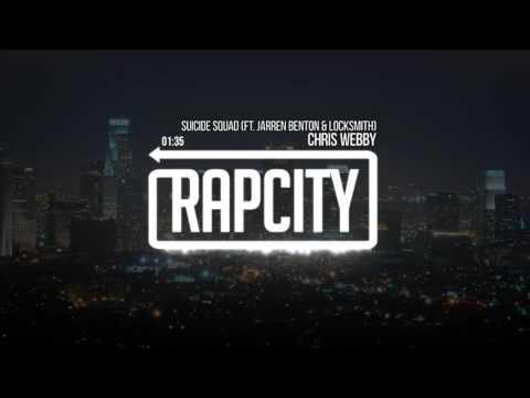 Chris Webby - Suicide Squad (ft. Jarren Benton & Locksmith)