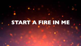 START A FIRE BY UNSPOKEN - LYRIC VIDEO