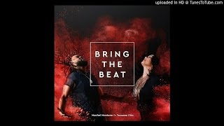 Machel Montano ft. Tessanne Chin - Bring The Beat (2016)