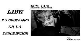 Luis Fonsi, Daddy Yankee - Despacito (ft. Justin Bieber) mp3 Download Link