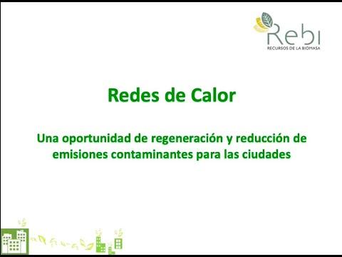 REBI SLU: Redes de Calor. Una oportunidad para las ciudades