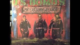 US Bombs - Breaks My Heart