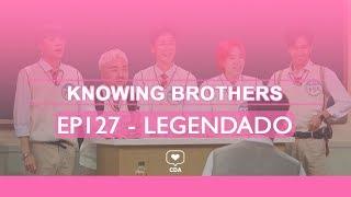 [PT-BR] Knowing Brothers - WINNER e Yoo Byungjae - EP127 - Legendado em Português