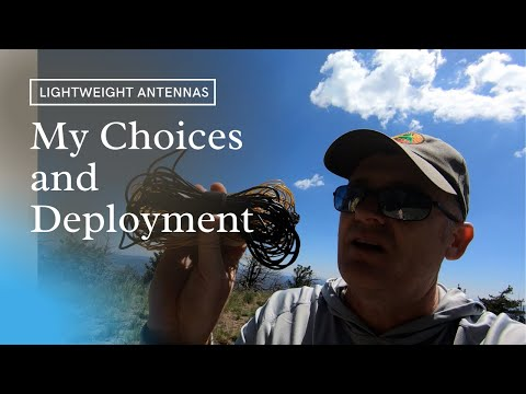 Lightweight Portable Antenna Choices and Deployment