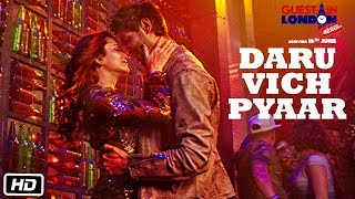 Daru Vich Pyaar Video Song   Guest iin London   Raghav Sachar    Kartik Aaryan &  Kriti Kharbanda