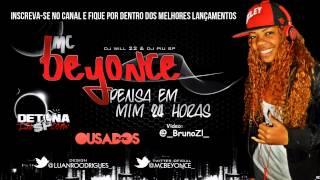Mc Beyonce - Pensa Em Mim 24 Horas ( Vídeo Oficial ) Lançamento 2012