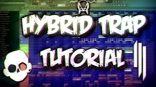 HOW TO MAKE A HYBRID TRAP DROP (FL STUDIO)