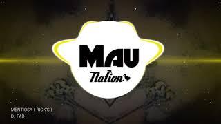 DJ FAB - MENTIOSA ( RICK'S REMIX )