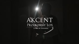 Akcent - Przekorny los (Acoustic cover by Dziemian)