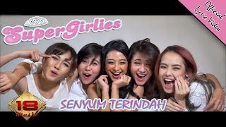 Senyum Terindah - Super Girlies