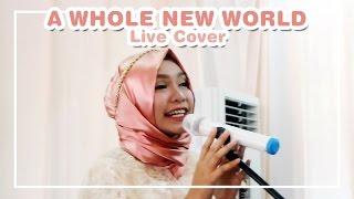"""""""A Whole New World"""" - OST. Aladdin (Kanya Cittasara & Achtarizka Yasmine Live Cover)"""