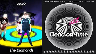 The Diamonds and Oniric - Dead on time (Queen cover)