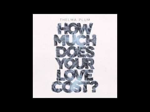 thelma-plum-how-much-does-your-love-cost-official-audio-thelma-plum