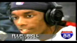 Big L freestyle 1998 (on 88 hiphop.com) R.I.P.