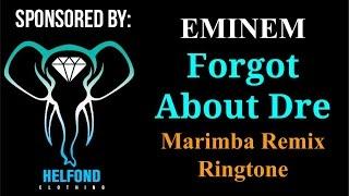 Eminem - Forgot About Dre Marimba Ringtone and Alert