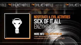 Nosferatu & Evil Activities - Sick of it all
