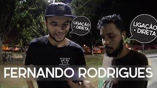 Fernando Rodrigues Ligação Direta