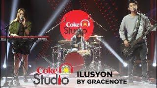 Coke Studio PH: Ilusyon by Gracenote