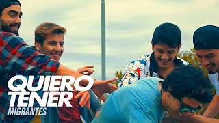 Migrantes - Quiero tener ft. Niko Falero | Video Oficial