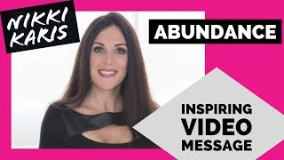 Embrace Life's Many Wonderful Blessings – Abundance Inspiring Video Message - Author Nikki Karis