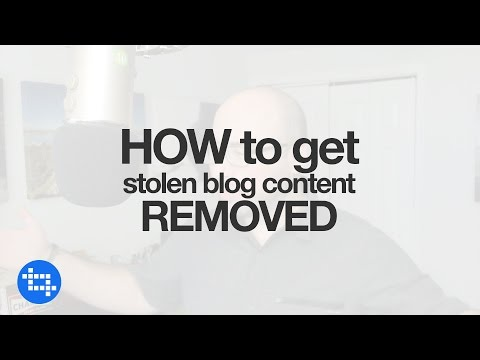 How to get stolen blog content removed