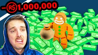 I spent $1,000,000 Robux