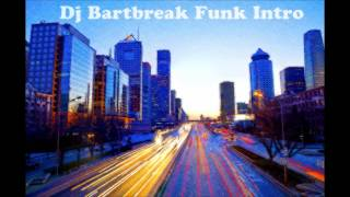 Dj Bartbreak - Funk 80's Intro