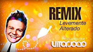 Michel Teló - Levemente Alterado - REMIX SERTANEJO 2014 #vitorjoão - HOUSE