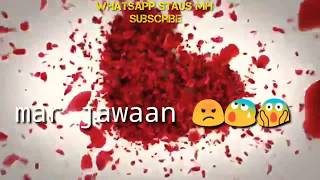 Ishq mein Marjawan | very😧 sad WhatsApp status Heart touching video 2018