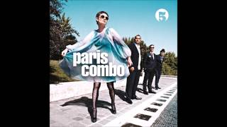 11 - Paris Combo - Ce Que J'aime, C'est Le Debut