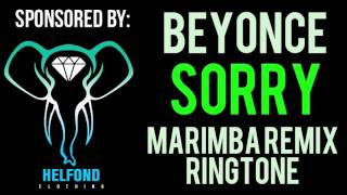 Beyonce - Sorry Marimba Ringtone and Alert