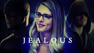 oliver & felicity | jealous (ft. ray/barry/ra's al ghul)