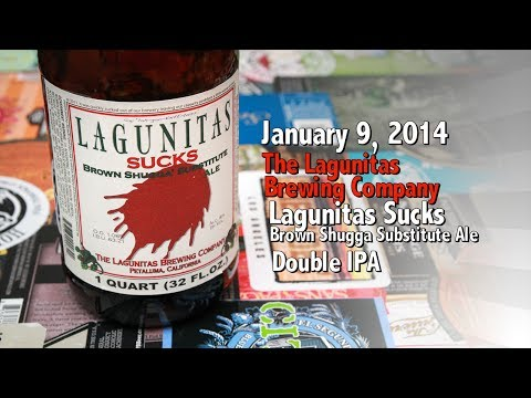 January 9 : Lagunitas Sucks : Lagunitas Brewing Company : with special guest David Gillanders