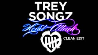 Trey Songz - Heart Attack (Clean Edit)