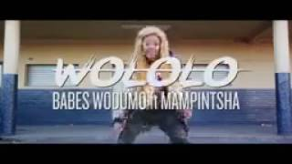 Babes Wodumo ft Mampintsha   Wololo OFFICIAL MUSIC VIDEO