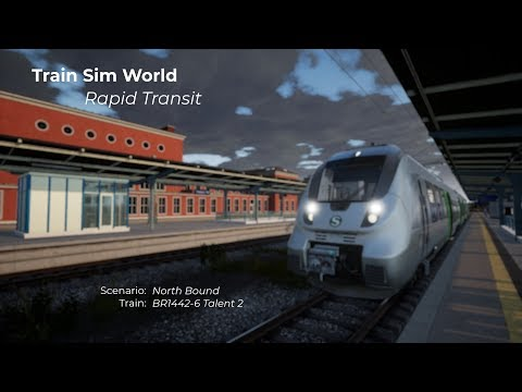 Train Sim World Rapid Transit  North Bound