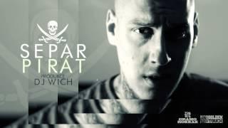 Separ - Pirát (prod. DJ Wich)
