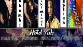 Mohombi feat. Nicki Minaj & Gypthian - Hold Yuh [ DJ ILLIPSE Remix ]
