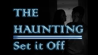 Set It Off- The Haunting (Unofficial Music Video)