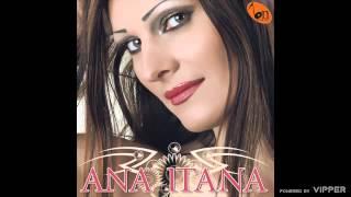 Ana Itana - Kad mi svi ledja okrenu - (audio) - 2009