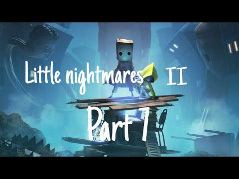 What are those?!?!   little nightmares 2 part 7