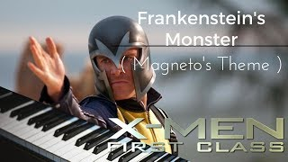 """Frankenstein's Monster ( Magneto's Theme )"" from ""X-Men : First Class"" ( Piano Cover )"