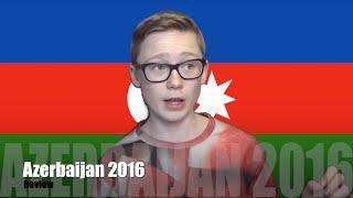 Eurovision 2016 Review: Azerbaijan | Koen Verhulst