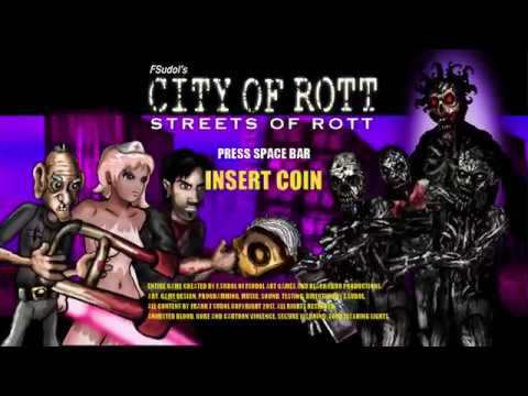 CITY OF ROTT: Streets Of Rott