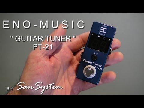 "Guitar Effects - ENO MUSIC PT-21 ""Guitar Tuner"""