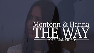 Montonn & Hanna - The Way :: Official Video