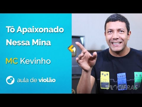 Mc Kevinho - Tô Apaixonado Nessa Mina