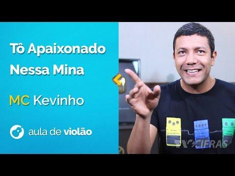 Mc Kevinho - T� Apaixonado Nessa Mina