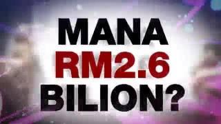 Mana duit 2.6 Billion