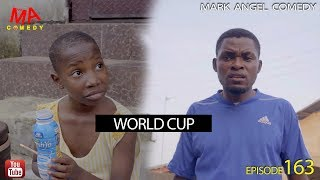 WORLD CUP 2018 (Mark Angel Comedy) (Episode 163) width=